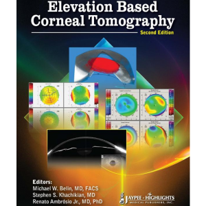 Elevation Based Corneal Tomography, 2nd edition (Englisch)