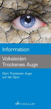 "Informationsbroschüre ""Volksleiden Trockenes Auge"", 100 Stück"